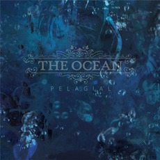 Pelagial (Limited Edition) mp3 Album by The Ocean