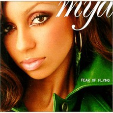 Fear Of Flying by Mýa