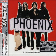 It's Never Been Like That (Japanese Edition) mp3 Album by Phoenix