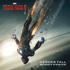 Iron Man 3: Heroes Fall mp3 Soundtrack by Various Artists