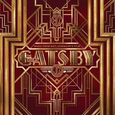 Music From Baz Luhrmann's Film The Great Gatsby mp3 Soundtrack by Various Artists