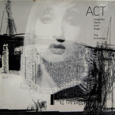 Laughter, Tears And Rage: The Anthology mp3 Artist Compilation by Act