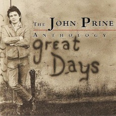 The John Prine Anthology: Great Days mp3 Artist Compilation by John Prine