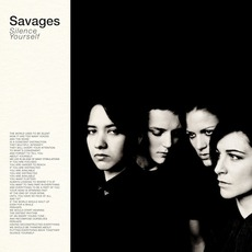 Silence Yourself mp3 Album by Savages