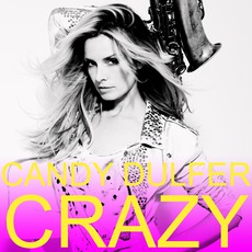 Crazy mp3 Album by Candy Dulfer