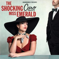 The Shocking Miss Emerald mp3 Album by Caro Emerald
