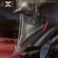 Living On The Edge (Re-Issue) mp3 Album by Axe