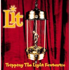 Tripping The Light Fantastic mp3 Album by Lit