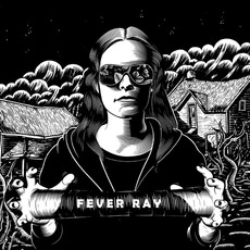 Fever Ray mp3 Album by Fever Ray