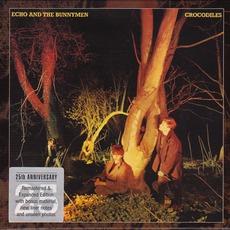Crocodiles (25th Anniversary Edition) by Echo & The Bunnymen