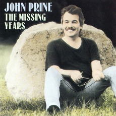 The Missing Years mp3 Album by John Prine
