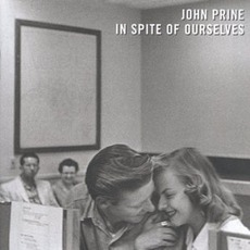 In Spite Of Ourselves mp3 Album by John Prine