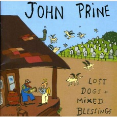 Lost Dogs And Mixed Blessings mp3 Album by John Prine