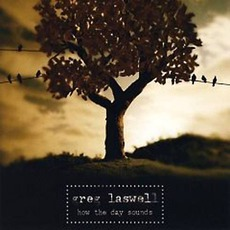 How The Day Sounds mp3 Album by Greg Laswell