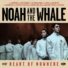 Heart Of Nowhere mp3 Album by Noah And The Whale