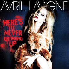 Here's To Never Growing Up mp3 Single by Avril Lavigne