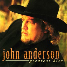Greatest Hits mp3 Artist Compilation by John Anderson