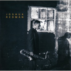 Joshua Redman mp3 Album by Joshua Redman
