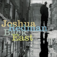 Back East mp3 Album by Joshua Redman