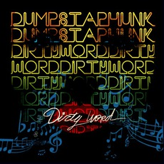 Dirty Word mp3 Album by Dumpstaphunk
