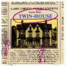 Twin-House (Re-Issue) mp3 Album by Larry Coryell & Philip Catherine