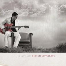 Freewheelin' mp3 Album by Enrico Crivellaro