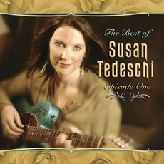 The Best Of Susan Tedeschi: Episode One mp3 Artist Compilation by Susan Tedeschi