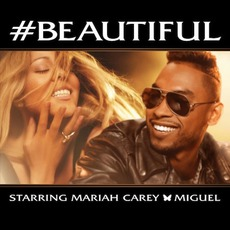 #Beautiful (Feat. Miguel) mp3 Single by Mariah Carey