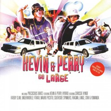Kevin & Perry 'Go Large' mp3 Soundtrack by Various Artists