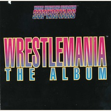 WrestleMania: The Album