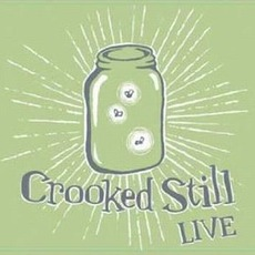 Crooked Still Live