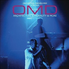 Architecture & Morality & More mp3 Live by Orchestral Manoeuvres in the Dark