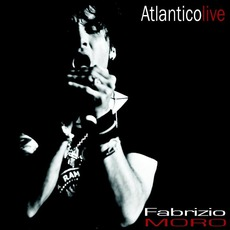 Atlantico Live mp3 Live by Fabrizio Moro
