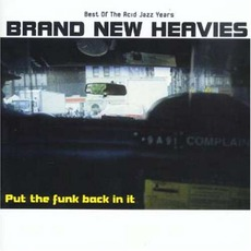 Put The Funk Back In It by The Brand New Heavies