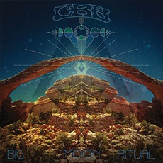 Big Moon Ritual mp3 Album by Chris Robinson Brotherhood