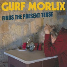 Finds The Present Tense mp3 Album by Gurf Morlix