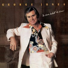 I Am What I Am (Re-Issue) mp3 Album by George Jones