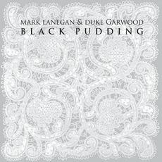 Black Pudding mp3 Album by Mark Lanegan & Duke Garwood