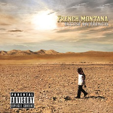 Excuse My French (Deluxe Edition) mp3 Album by French Montana