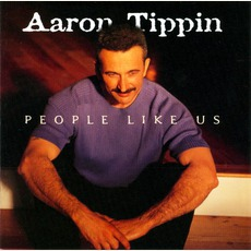 People Like Us mp3 Album by Aaron Tippin