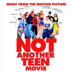 Not Another Teen Movie mp3 Soundtrack by Various Artists