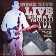 Live From The Top mp3 Live by Mike Zito