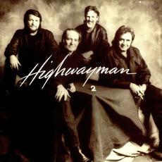 Highwayman 2 by Waylon Jennings, Willie Nelson, Johnny Cash, Kris Kristofferson