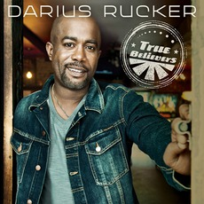 True Believers mp3 Album by Darius Rucker