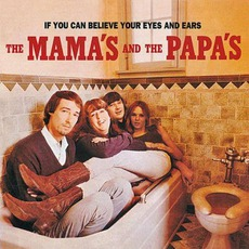 If You Can Believe Your Eyes And Ears mp3 Album by The Mama's And The Papa's
