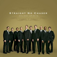 Holiday Spirits mp3 Album by Straight No Chaser