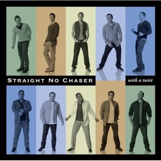 With A Twist mp3 Album by Straight No Chaser