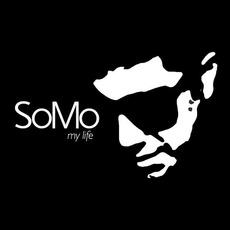 My Life mp3 Album by SoMo