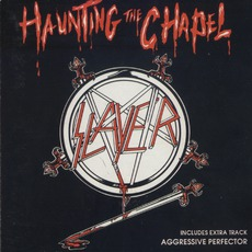 Haunting The Chapel (Re-Issue)
