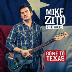Gone To Texas by Mike Zito & The Wheel
